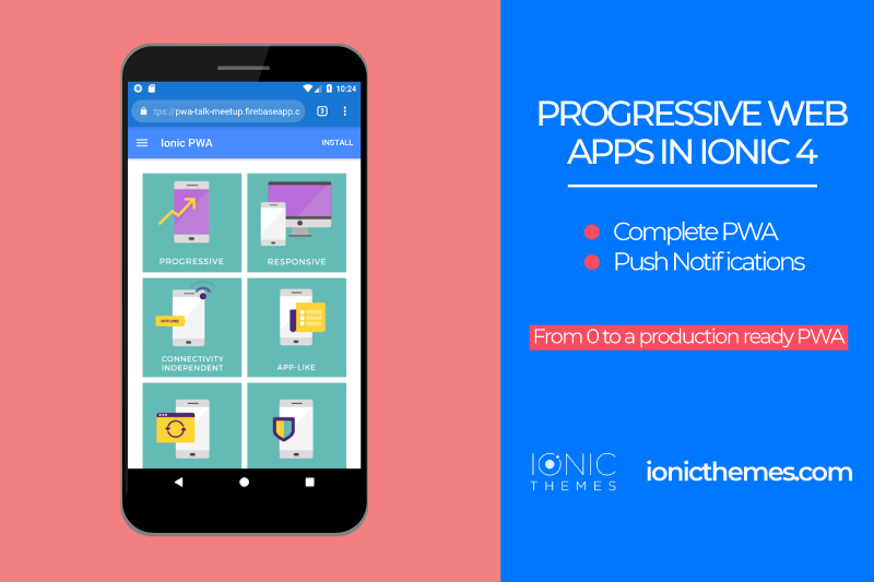 the-complete-guide-to-progressive-web-apps-with-ionic4